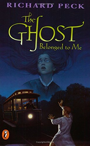 The Ghost Belonged to Me: Peck, Richard