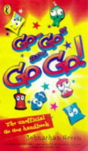 9780140386752: Go-gos are Go Go!