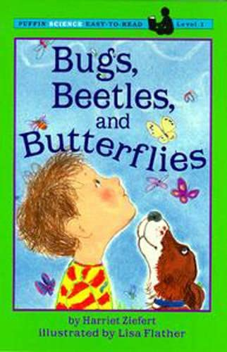 9780140386912: Bugs, Beetles, and Butterflies (Puffin Easy-to-Read)