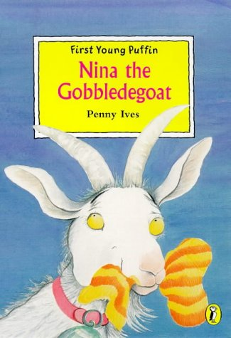 9780140387025: Nina the Gobbledegoat (First Young Puffin)