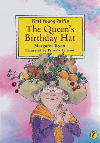 9780140387094: The Queen's Birthday Hat (First Young Puffin)