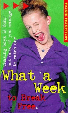 9780140387629: What a Week to Break Free (Wha a week series)