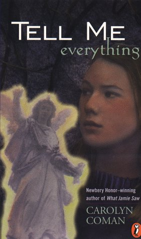 Tell Me Everything: Coman, Carolyn