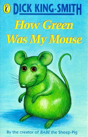 9780140388077: How Green Was My Mouse
