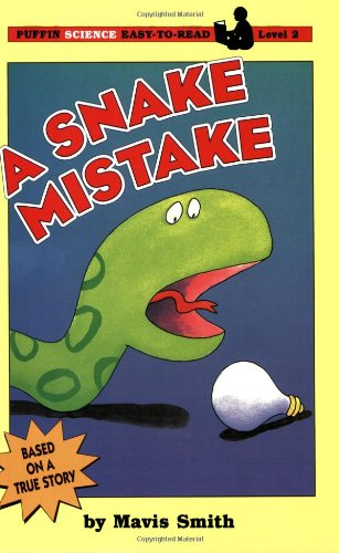 A Snake Mistake (Puffin Easy-to-Read) (0140388133) by Mavis Smith