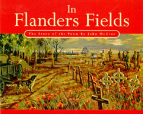 9780140388503: In Flanders Fields: The Story of the Poem by John McCrae