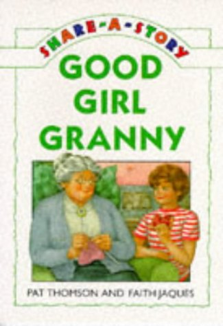 9780140388848: Good Girl Granny (Young fiction share-a-story)
