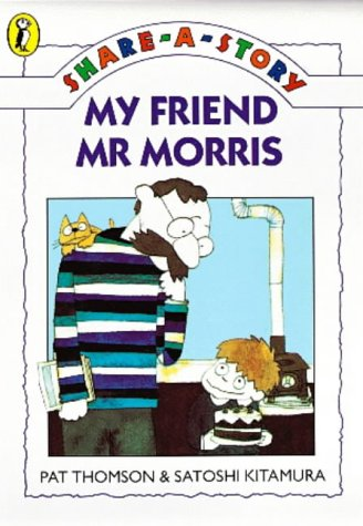 9780140388879: Share A Story My Friend My Morris (Young fiction share-a-story)