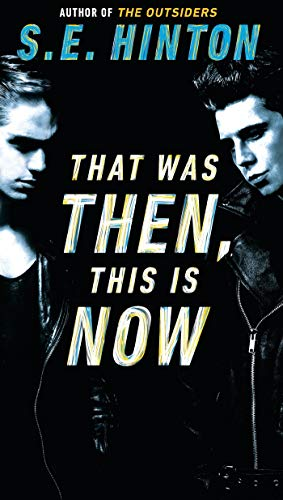 9780140389661: That Was Then, This Is Now