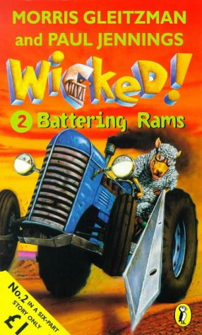 "9780140389913: Wicked! ! "" Battering Rams "" : No. 2"