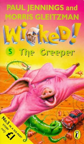 9780140389944: Wicked!: The Creeper No. 5