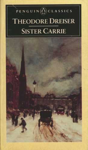 9780140390025: Sister Carrie: The Unexpurgated Edition (Penguin Classics)