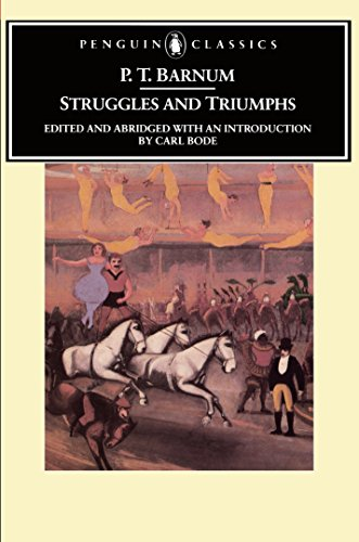 9780140390049: Struggles and Triumphs: Or, Forty Years' Recollections of P.T. Barnum (Penguin Classics)