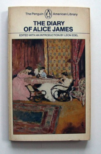 9780140390117: The Diary of Alice James