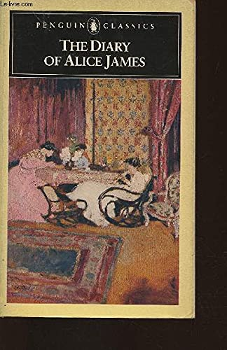9780140390117: The Diary of Alice James (The Penguin American Library)