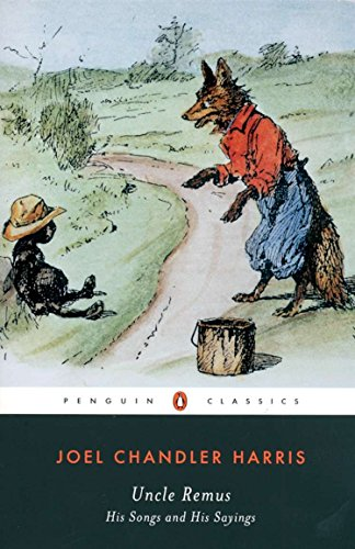 9780140390148: Uncle Remus: His Songs and His Sayings (Penguin Classics)