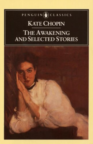 9780140390223: The Awakening and Selected Stories