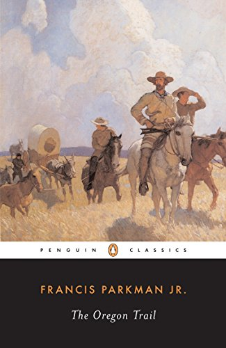 9780140390421: The Oregon Trail (The Penguin American Library)
