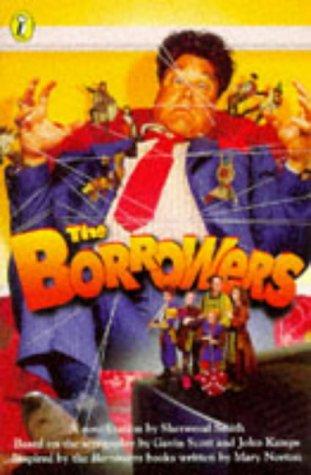THE BORROWERS: NOVELISATION: Smith, Sherwood; Scott,