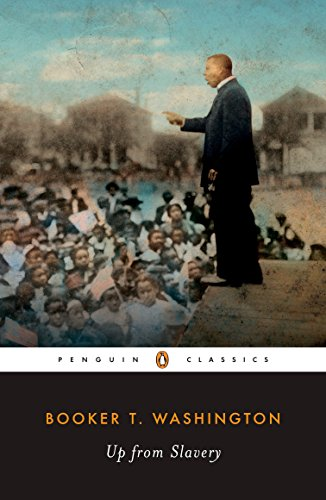 9780140390513: Up from Slavery: An Autobiography (Penguin Classics)