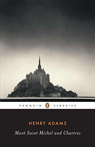 9780140390544: Mont-Saint-Michel and Chartres (Classics)