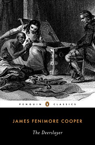 The Deerslayer (Leatherstocking Tale): James Fenimore Cooper