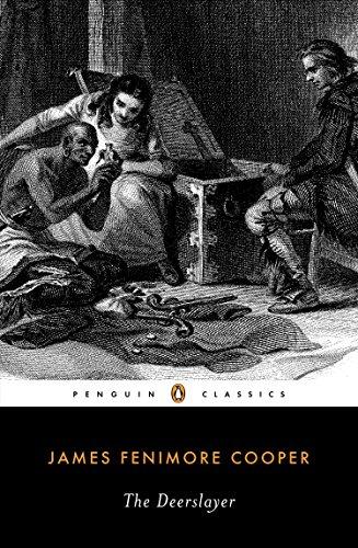 The Deerslayer (Classics): Cooper, James Fenimore