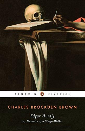 9780140390629: Edgar Huntly: Or, Memoirs of a Sleepwalker (Classics)