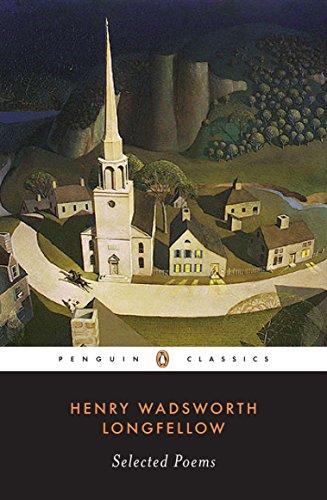 Longfellow: Selected Poems (Penguin Classics): Henry Wadsworth Longfellow