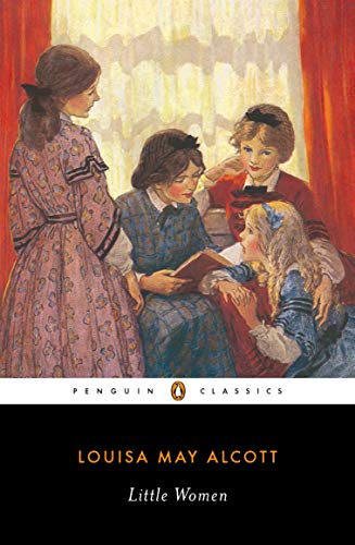 Little Women (Penguin Classics): Louisa May Alcott