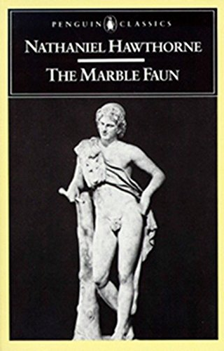 9780140390773: The Marble Faun: or, The Romance of Monte Beni (Penguin Classics)