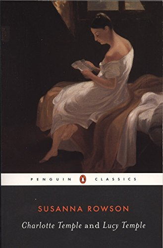 9780140390803: Charlotte Temple and Lucy Temple (Penguin Classics)