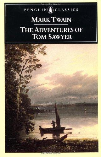 9780140390834: The Adventures of Tom Sawyer (Penguin Classics)