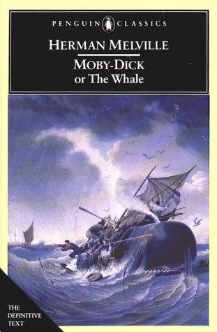Moby Dick: Or, the White Whale (Penguin: Herman Melville, Tom