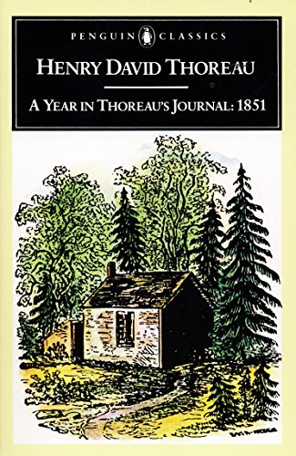 A Year in Thoreau's Journal: 1851: Thoreau, Henry David