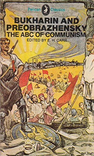Bukharin and Preobrazhensky: The ABC of Communism