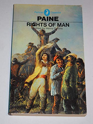 The Rights of Man (Classics): Paine, Thomas