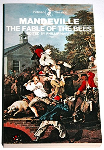 9780140400168: Fable of the Bees: Or Private Vices, Publick Benefits (Classics)