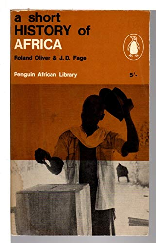 9780140410020: A Short History of Africa