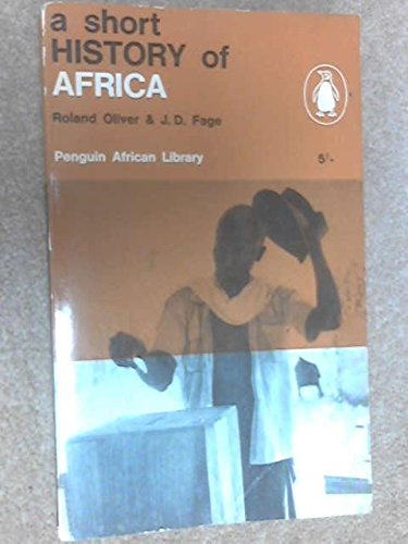 9780140410020: A Short History of Africa (African S.)