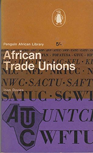 9780140410198: African Trade Unions