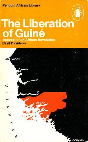 9780140410273: Liberation of Guine: Aspects of an African Revolution (Penguin African Library AP27)