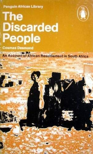 9780140410327: The discarded people: An account of African resettlement in South Africa