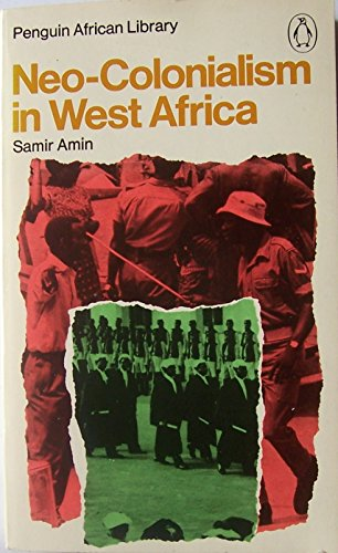 9780140410358: Neo-colonialism in West Africa (African Library)