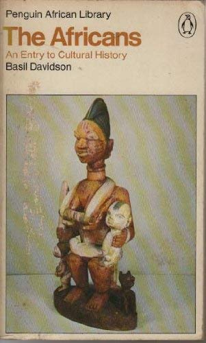 9780140410365: The Africans - An Entry to Cultural History (Penguin African Library)