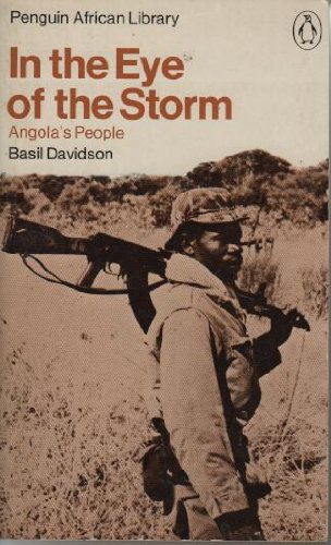 9780140410396: In the eye of the storm: Angola's people (Penguin African library)