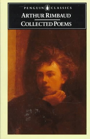 9780140420647: Rimbaud: Collected Poems: With Plain Prose Translations of Each Poem (Classics)