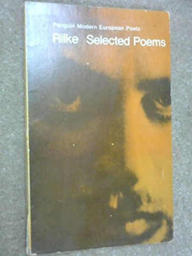 Selected Poems (Penguin Modern European Poets): Rilke, Rainer