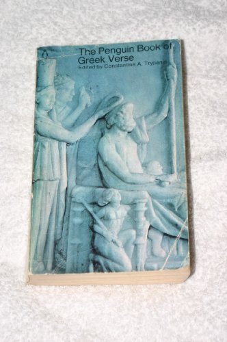 Greek Verse, The Penguin Book of: With Plain Prose Translations of Each Poem (Poets)