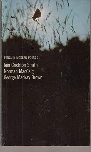 Penguin Modern Poets 21: Crichton Smith, MacCaig,: Smith, Iain Crichton;